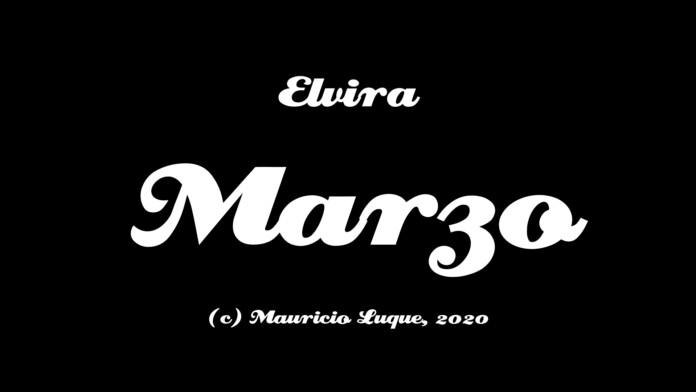 Elvira (Mauricio y Los Vicios - Marzo)